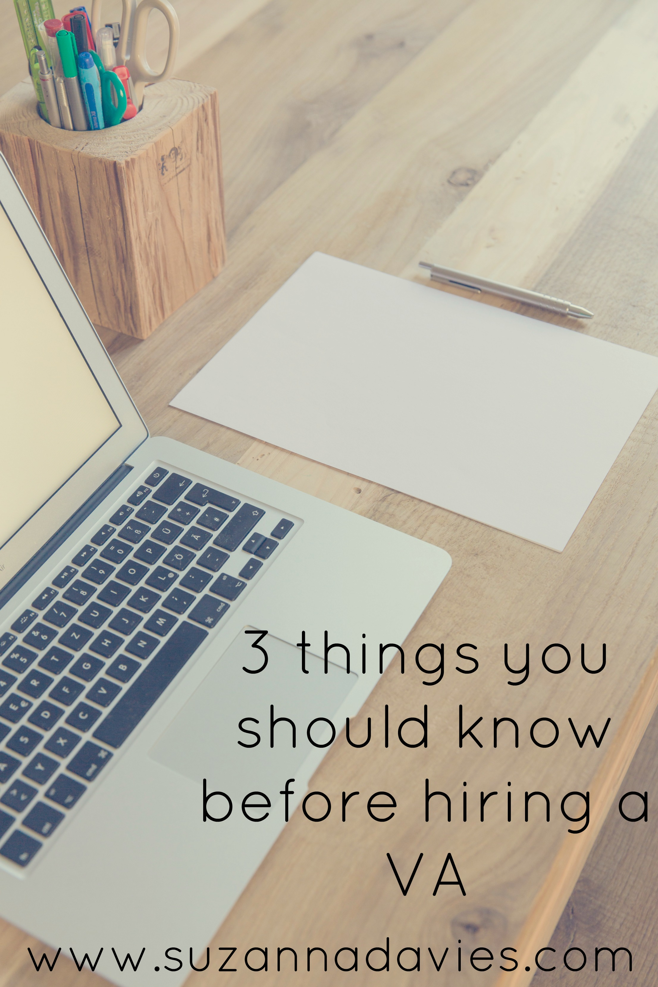 3 Things You Should Know Before Hiring a VA